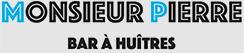 Monisieur Pierre Bar à Huîtres